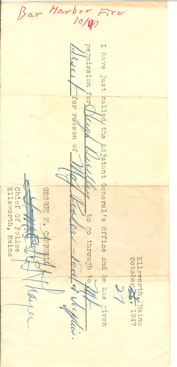 Permit to go onto Mount Desert Island during the Bar Harbor fire of October, 1947